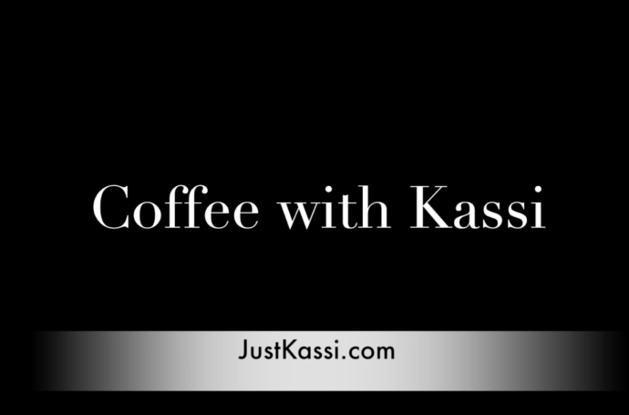 Coffee with Kassi