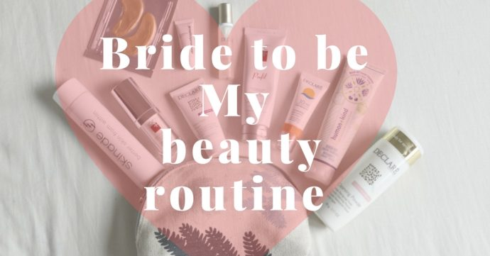 Bride to be - beauty routine